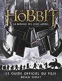 echange, troc Brian Sibley - Le Hobbit - La Bataille des cinq armées. Le Guide officiel du film