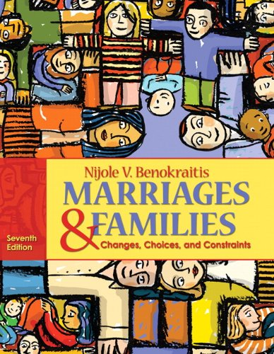 Marriages and Families: Changes, Choices and Constraints...