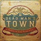 Dead Mans Town: A Tribute to Born in Usa