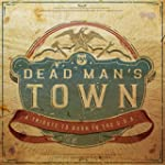 Dead Man's Town: A Tribute To Born In...