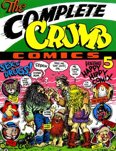 Complete Crumb Comics 05: Happy Hippy Comix