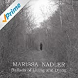 Ballads of Living and Dying