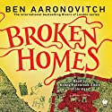Broken Homes: A Rivers of London Novel (       UNABRIDGED) by Ben Aaronovitch Narrated by Kobna Holdbrook-Smith