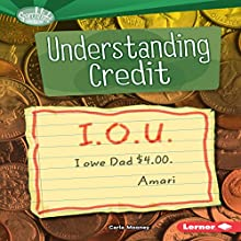 Understanding Credit Audiobook by Carla Mooney Narrated by  Intuitive