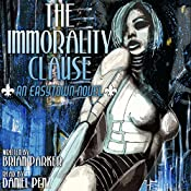 The Immorality Clause: Easytown Novels, Book 1   [Brian Parker]