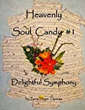 img - for Heavenly Soul Candy #1: Delightful Symphony (Volume 1) book / textbook / text book