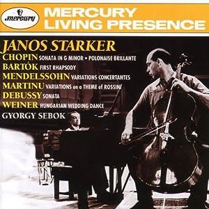 Janos Starker Plays Chopin, Bartok, Mendelssohn, Martinu, Debussy & Weiner