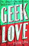 Geek Love (Abacus Books) (0349100861) by Dunn, Katherine