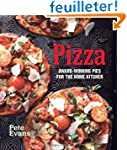 Pizza: Award-Winning Pies for the Hom...