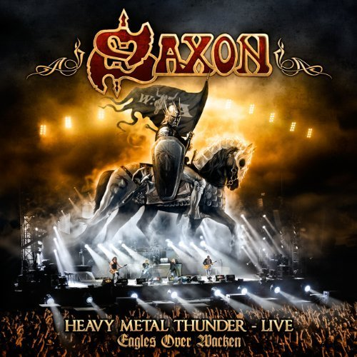 Heavy Metal Thunder - Live - Eagles Over Wacken (2 CD / 1 DVD Set) by Saxon (2012-05-22)