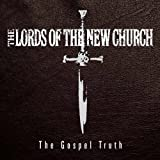 The Gospel Truth [3CD & DVD Box Set] Lords of the New Church