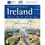 Complete Road Atlas of Ireland: An Tsuirbhaeireacht Ordanaais Atlas Baoithre Na HaEireann Eolai Don Tiomaanaai (Irish Maps, Atlases & Guides) (Irish Maps, Atlases and Guides)by Ordnance Survey Ireland