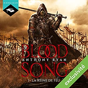 La Reine de feu (Blood Song 3) | Livre audio