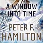 A Window into Time | Peter F. Hamilton