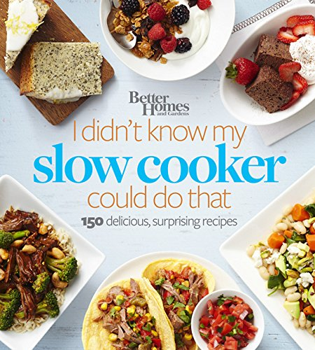 Better Homes and Gardens I Didn't Know My Slow Cooker Could Do That: 150 Delicious, Surprising Recipes (Better Homes and Gardens Cooking) (Home Cooking Slow Cooker compare prices)