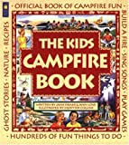 Search : The Kids Campfire Book: Official Book of Campfire Fun &#40;Family Fun&#41;