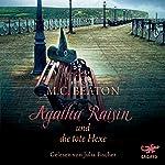 Agatha Raisin und die tote Hexe (Agatha Raisin 9)