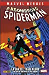 El Asombroso Spiderman. La Era Del Tr...