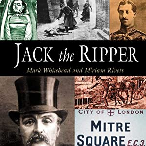 Jack the Ripper: The Pocket Essential Guide | [Mark Whitehead, Miriam Rivett]