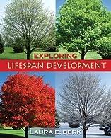 Exploring Lifespan Development by Berk
