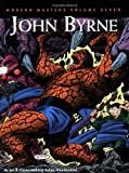 Modern Masters, Vol. 7: John Byrne (Modern Masters (TwoMorrows Publishing)) (189390556X) by Eric Nolen-Weathington