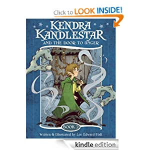 Kendra Kandlestar and the Door to Unger (The Chronicles of Kendra Kandlestar)
