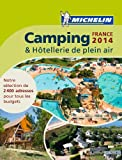 Camping & Hôtellerie de plein air France 2014 Michelin