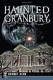 Haunted Granbury (Haunted America)