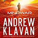 MindWar: The MindWar Trilogy, Book 1 (       UNABRIDGED) by Andrew Klavan Narrated by Andrew Kanies