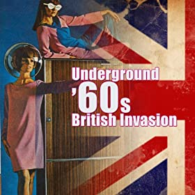 Underground '60s British Invasion