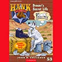 Drover's Secret Life: Hank the Cowdog Audiobook by John R. Erickson Narrated by John R. Erickson