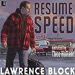 Resume Speed | Lawrence Block