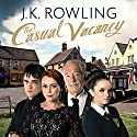 The Casual Vacancy Audiobook by J.K. Rowling Narrated by Tom Hollander