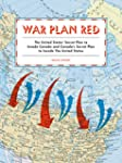 War Plan Red: The United States' Secr...