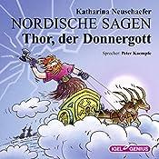 Thor, der Donnergott (Nordische Sagen 3) | Katharina Neuschaefer
