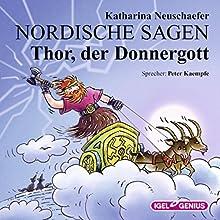 Thor, der Donnergott (Nordische Sagen 3) Hörbuch von Katharina Neuschaefer Gesprochen von: Peter Kaempfe