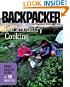 Backcountry Cooking: From Pack to Plate in Ten Minutes (Backpacker Field Guides)