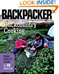 Backcountry Cooking: From Pack to Pla...