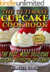 CUPCAKE RECIPES: The Ultimate Cupcake...
