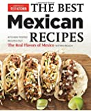 Best Mexican Recipes: A Practical Guide With 200 Foolproof Recipe