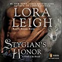 Stygian's Honor: The Breeds, Book 27 Audiobook by Lora Leigh Narrated by Brianna Bronte