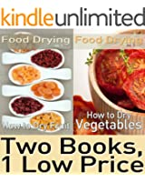 Food Dehydrating Book Package: Food Drying vol. 1 & 2: How to Dry Fruit & How to Dry Vegetables (English Edition)