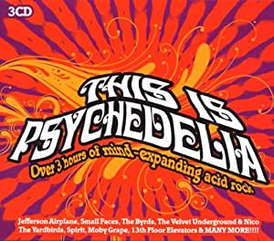 This Is Psychedelia: Over 3 Hours of Mind-Expanding Acid Rock