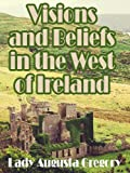 img - for Visions and Beliefs in the West of Ireland book / textbook / text book