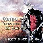 Sorting Will: The Crow Creek Series, Volume 4   Nya Rawlyns