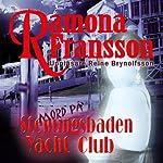 Mord på Stenungsbaden Yacht Club [Murder at the Stenungsbaden Yacht Club] | Ramona Fransson