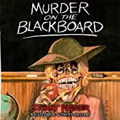 Murder on the Blackboard: Hildegarde Withers, Book 3 | Stuart Palmer