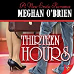 Thirteen Hours | Meghan O' Brien