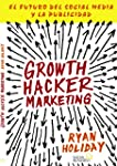 Growth Hacker Marketing. El Futuro De...