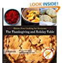 Gluten Free Cooking for Everyone: The Thanksgiving and Holiday Table